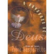Advogado De Deus (o) - Zíbia M. Gasparetto, Lucius