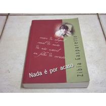 Nada É Por Acaso - Zibia Gasparetto - Livro Bom Estado