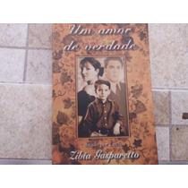 Livro Um Amor De Verdade
