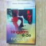 Livro Ninguem E De Ninguem - Zibia Gasparetto