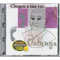 Cd Luiz Gasparetto Calunga Chegou A Sua Vez - Raro