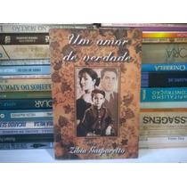 Livro -um Amor De Verdade Zíbia Gasparetto Dueto Livros