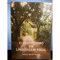 Livro: Barros, Homero M. - O Espiritismo Em Linguagem Fácil