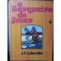 Livro: Colavida, J. F. - A Barqueira Do Júcar - Frete Grátis