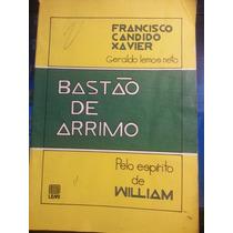 Livro: Xavier, Francisco Cândido - Bastão De Arrimo