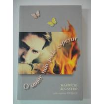 Livro- O Amor Não Pode Esperar- Maurício Castro-frte Gratis