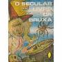 O Secular Livro Da Bruxa N Amolina Editora Espiritualista