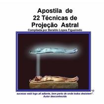 Apostila De 22 Técnicas De Projeção Astral Pdf