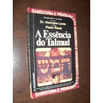 A Essência Do Talmud Henrique Lemle