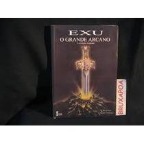 Livro: Exu O Grande Arcano - F. Rivas Neto