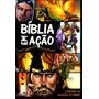 Bíblia Em Ação: A História Da Salvação Do Mundo.