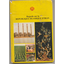 Livro Ilustrado Sobre O Irã Do Aiatolá Khomeini Francês Raro