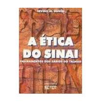 Ética Do Sinai (pirkê Avot) Ensinamentos Dos Sábios Do Talmu