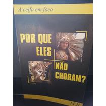 Livro: Romero - Por Que Eles Não Choram? A Ceita Em Foco