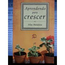 Livro: Malafaia, Silas - Aprendendo Para Crescer