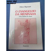 Livro O Evangelho Da Meninada Uma História De Jesus D3
