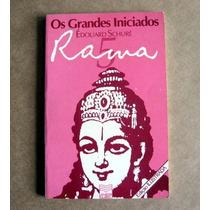 Rama - Édouard Schuré - Os Grandes Iniciados