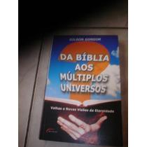 Da Biblía Aos Múltiplos Universos