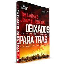 Deixados Para Trás - Livro Que Inspirou O Filme Apocalipse