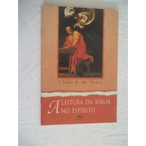 Livro - Á Leitura Da Biblia No Espirito - Religião