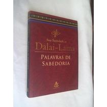* Livro - Dalai-lama - Palavras De Sabedoria - Religião