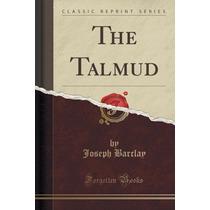 The Talmud (classic Reprint)