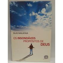 Livro: Malafaia, Silas - Insondáveis Propósitos - Fr. Grátis