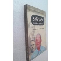 Livro Spartaco História De Um Médium Geraldo Ribeiro Silva