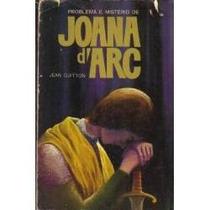 Livro- Problemas E Mistério De Joana D,arc- Frete Gratis