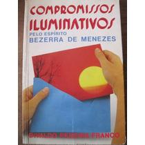 Livro: Compromissos Iluminativos De Divaldo Pereira Franco