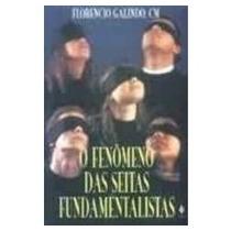 Fenômeno Das Seitas Fundamentalistas (o)