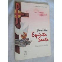 * Livro - Bom Dia Espirito Santo - Religião