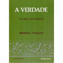 Livro A Verdade Masaharu Taniguchi Seicho No Ie 250 Págs.