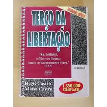 Terço Da Libertação - Regis Castro E Maisa Castro
