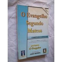 * Livro - O Evangelho Segundo Mateus - Religião