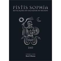 Livro Pistis Sophia - Revelações Do Salvador Do Mundo