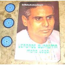 Livro Verdade Suprema Maha Yoga - Sri Maha Krishna Swami