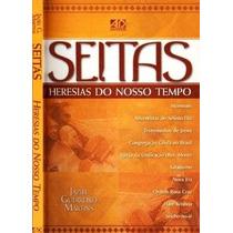 Seitas E Heresias Do Nosso Tempo - Jaziel Guerreiro Martins