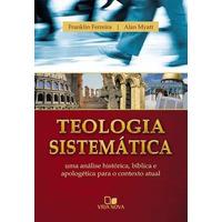 Teologia Sistemática Franklin - Myatt Frete Grátis