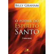 O Poder Do Espírito Santo - Livro - Billy Graham