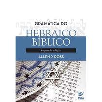 Gramática Do Hebraico Livro Allen P. Ross