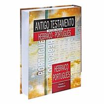 Antigo Testamento Interlinear Hebraico Português Teologia