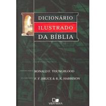 Dicionário Ilustrado Da Bíblia (o Melhor E Mais Completo)