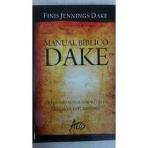 Manual Bíblico Dake. Finis Jennings Dake.