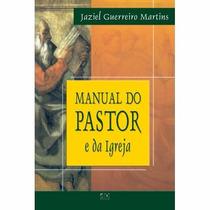Manual Do Pastor E Da Igreja Livros Evangélicos Teologia
