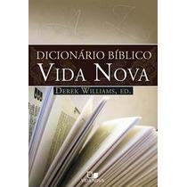 Livro: Dicionário Bíblico Vida Nova - Derek Williams S/juros