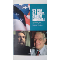 Livro Os Eua E A Nova Ordem Mundial Olavo De Carvalho Dugin