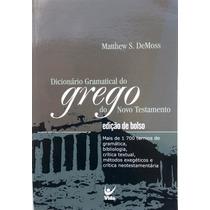 Dicionário Gramatical Do Grego Do Novo Testamento -ed. Bolso