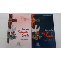 Livros Bom Dia Espírito Santo + Boa Noite Espírito Santo
