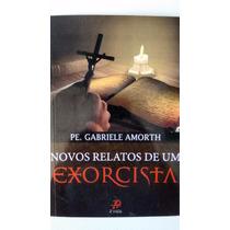 Livro Novos Relatos De Um Exorcista - Pe Gabriele Amorth